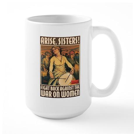 Large Mug - Arise, Sisters!