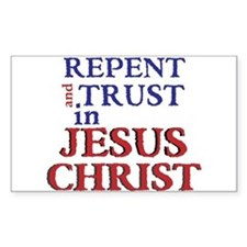 Repent and Trust in Jesus Christ Decal
