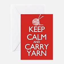Keep Calm and Carry Yarn Greeting Card