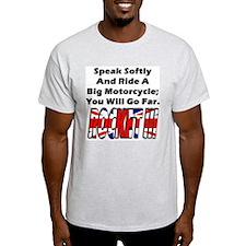 Speak Softly T-Shirt
