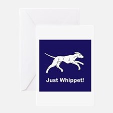Just Whippet Greeting Card