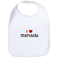 I * Mariachi Bib