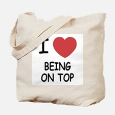 i heart being on top Tote Bag