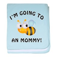 Going To Bee A Mommy baby blanket