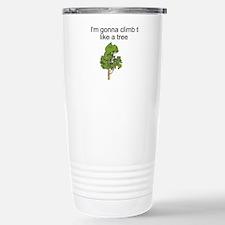 I'm gonna climb that Travel Mug