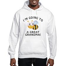 Going To Bee A Great Grandma Hoodie