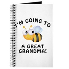 Going To Bee A Great Grandma Journal