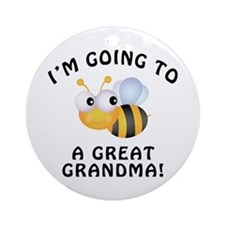 Going To Bee A Great Grandma Ornament (Round)