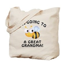 Going To Bee A Great Grandma Tote Bag