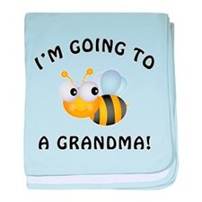 Going To Bee A Grandma baby blanket