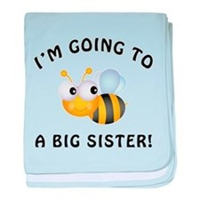 Going To Bee A Big Sister baby blanket