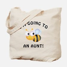 Going To Bee An Aunt Tote Bag