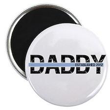 """Daddy Established 2012 2.25"""" Magnet (10 pack)"""