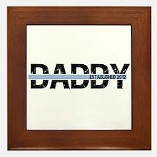 Daddy Established 2012 Framed Tile