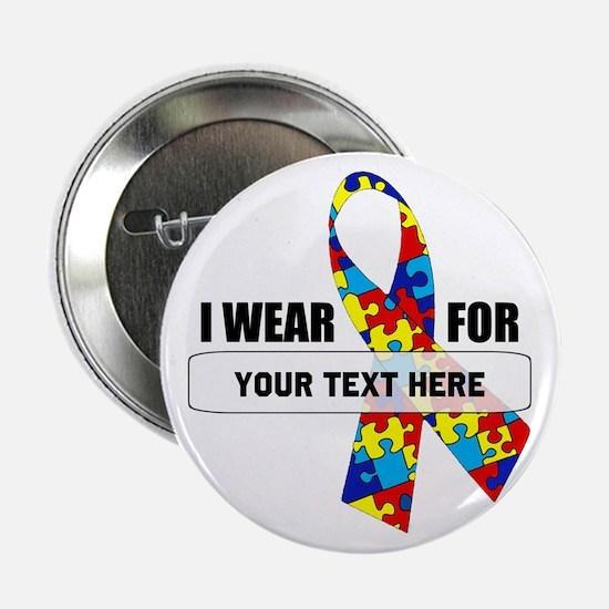 "Ribbon for... Personalizable! 2.25"" Button"