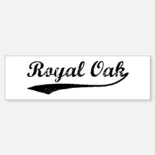 Vintage Royal Oak Bumper Bumper Bumper Sticker
