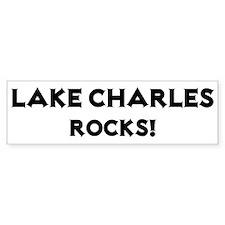 Lake Charles Rocks! Bumper Bumper Sticker