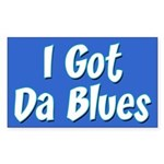 I Got Da Blues Sticker (Rectangle)