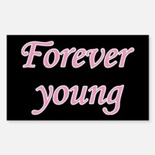 Forever Young Sticker (Rectangle)