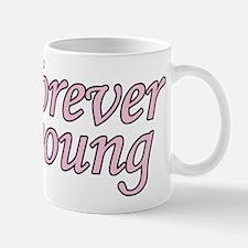 Forever Young Mug