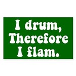 I Drum Therefore I Flam Sticker (Rectangle)