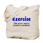 Exercise The Poor Man's Plast Tote Bag