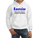 Exercise The Poor Man's Plast Hooded Sweatshirt
