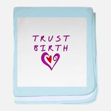 Trust Birth baby blanket