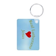 Real Lutherans Love Jesus Keychains