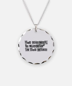 Blowin' in the Wind/Dylan Necklace