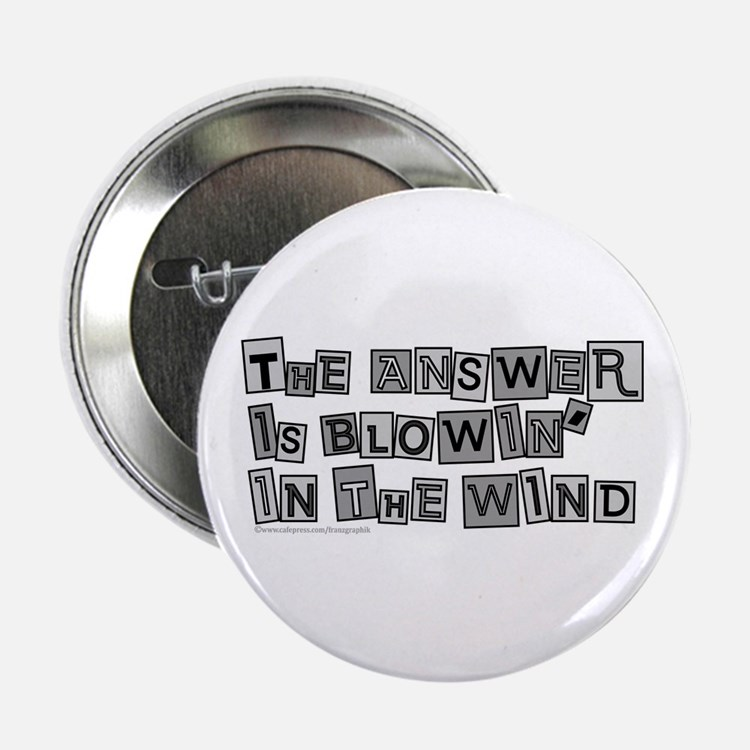 """Blowin' in the Wind/Dylan 2.25"""" Button (10 pack)"""