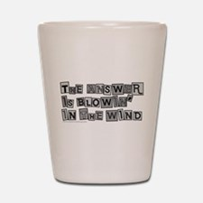 Blowin' in the Wind/Dylan Shot Glass