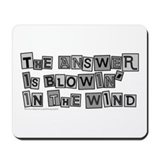 Blowin' in the Wind/Dylan Mousepad