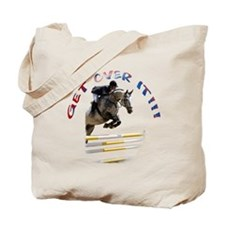 Get over It!!! Tote Bag
