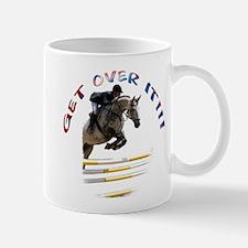 Get over It!!! Mug
