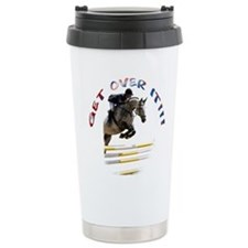 Get over It!!! Travel Mug