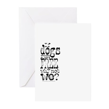 If Dogs Run Free/Dylan Greeting Cards (Pk of 10)