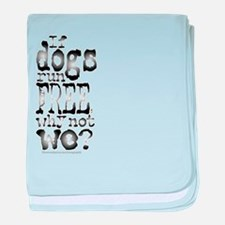 If Dogs Run Free/Dylan baby blanket