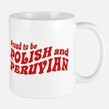 Polish and Peruvian Mug