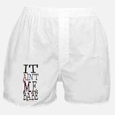 It Ain't Me Babe/Dylan Boxer Shorts