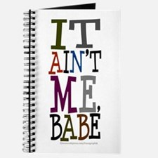 It Ain't Me Babe/Dylan Journal