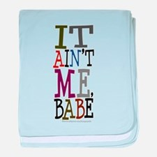 It Ain't Me Babe/Dylan baby blanket