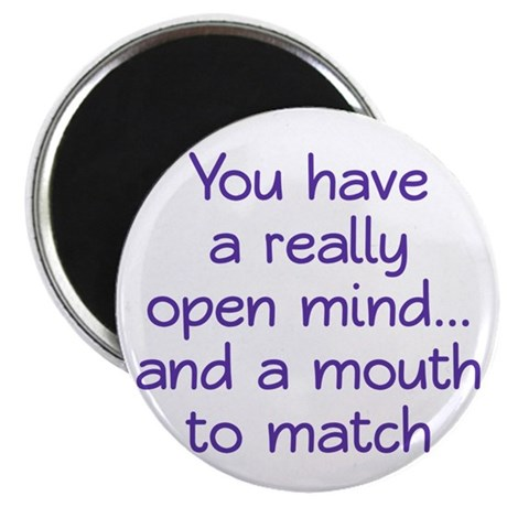 """Open Mind and Mouth 2.25"""" Magnet (10 pack)"""