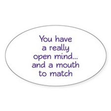 Open Mind and Mouth Decal