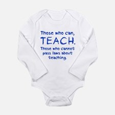 Those Who Can, Teach Long Sleeve Infant Bodysuit