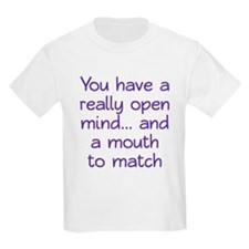Open Mind and Mouth T-Shirt