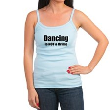 Dancing is Not a Crime Jr.Spaghetti Strap