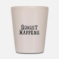 Schist Happens Shot Glass