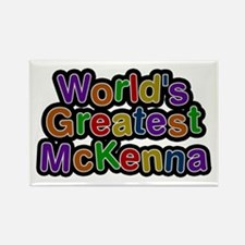 World's Greatest McKenna Rectangle Magnet