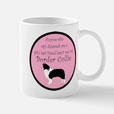Girl's Best Friend - Border C Mug
